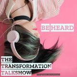 Transformation Talk Show
