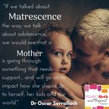 The Overlooked Phase of Matrescence with Dr Oscar Serrallach