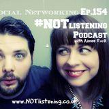 Ep.154 - Un-Social Networking