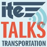 ITE Talks Transportation's tracks