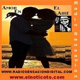 AMOR EN EL AIRE/Love is ON the AIR