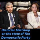 Matt Karp Teaser: Dems are handcuffing themselves before the battle