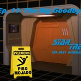 "Season 1, Episode 11: ""The Big Goodbye"" (TNG) Captain's Prerogative with Mikanhana"