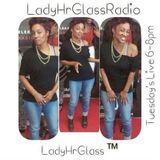 Lady HrGlass Radio 3-14-17
