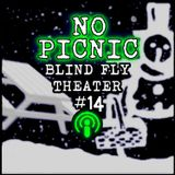 """""""No Picnic"""" by Blind Fly Theater (with music by Anonymous3)"""