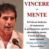 Vincere con la Mente Podcast - puntata 1 - usa un dialogo interno motivante e positivo!