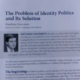 The Problem of. Identity Politics and its Solution Part 2