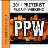 2011 Preterist Pilgrim Weekend