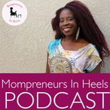 Mompreneurs In Heels Podcast