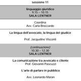 Sessione 11 - PARTE 1 - La Lingua dell'Avvocato, La Lingua del Giudice - La Comunicazione con il Cliente - L'arte di parlare in pubblico
