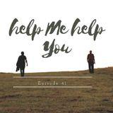 Ep. 41 Help Me, Help You