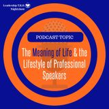 The Meaning of Life & the Lifestyle of Professional Speakers | Lakeisha McKnight | Truth Training Thursday
