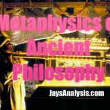 Mysteries of Ancient Philosophy & Metaphysics - Jay Dyer (Half)