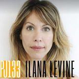 133 Ilana Levine | The Art of Conversation
