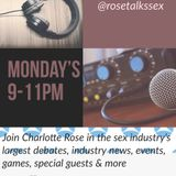 Rose Talks Sex
