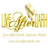 LIVE! After Dark Internet Radio
