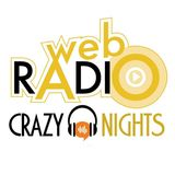 CRAZY NIGHTS RADIO A PRANZO CON NOI