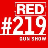 RED 219: Gun Shows - What Rednecks Know About Business