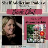 213: Interview with Alison Larkin | Book Chat