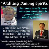 WALKING AMONG SPIRITS