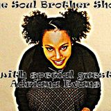 The Soul Brother Show Featuring Adriana Evans