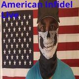 American Infidel Live