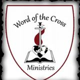 Word of the Cross Ministries