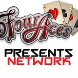 Four Aces Presents Network