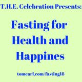 Fasting for Health and Happiness