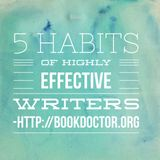 5 Habits of Highly Effective Writers