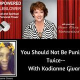You Should Not Have To Be Punished Twice--With Kadianne Givans