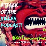 Ep.153 - Attack of the Killer Podcast