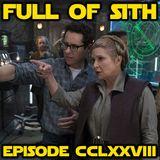 Episode CCLXXVIII: SDCC and Episode IX