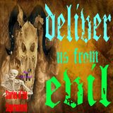 Deliver Us From Evil | Interview with Bill Bean | Podcast