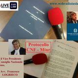 Il Protocollo d'Intesa tra il C.N.F. e il Ministero dell'Istruzione, dell'Università e della Ricerca (M.I.U.R.)
