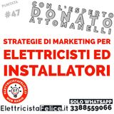 #47 Strategie di marketing per elettricisti ed installatori