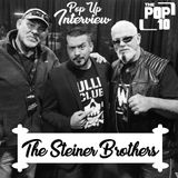 #PopUp Interview with The Steiner Brothers (Rick and Scott)