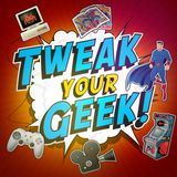 Tweak Your Geek!