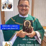 Alfa y Omega con el Padre Rolando Torres - 12 de Enero 17
