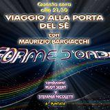 Forme d'Onda - Maurizio Bargiacchi - Viaggio alla porta del sé - 25-10-18