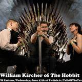 Star of The Hobbit, William Kircher, Interview! June 27th, 2018