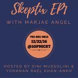 Skeptix EP1: With Marjae Angel