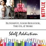 Ep 61: Blindspot, Good Behavior, The OA, & More | Pop Culture Sunday