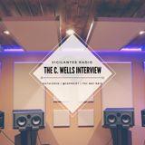 The C. Wells Interview.
