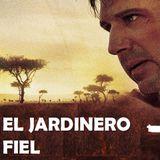 #JardineroDeLaCafetera .- Análisis de la película El Jardinero Fiel