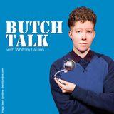 Butch Talk Podcast