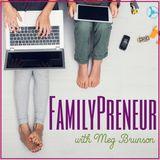 FamilyPreneur: Parent Entrepreneurs Raising KidPreneurs