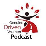Genuine Driven Women Podcast
