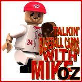 Talkin' Baseball Cards with Mike Oz