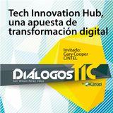 Tech Innovation Hub, acelerador de la transformación digital